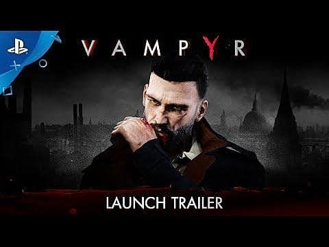 Vampyr Goes For The Jugular But Only Sinks Its Teeth Half Deep