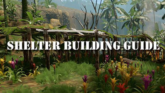 Green Hell Shelter Building Guide