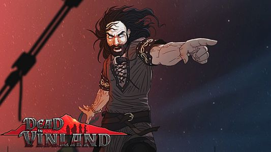 Dead in Vinland Review: A Saga Worthy of Fame & Fortune