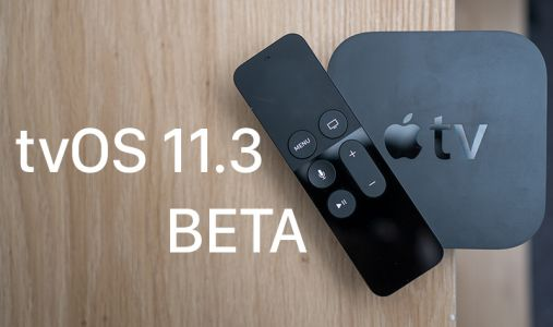 Apple Seeds Fourth Beta of tvOS 11.3 to Developers