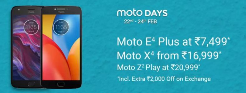 Flipkart Moto Days sale offers discounts on Moto E4 Plus, Moto X4, and Moto Z2 Play