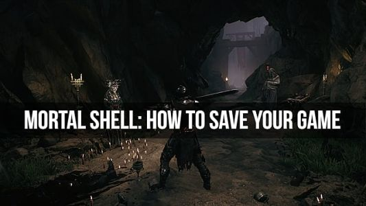 Mortal Shell Guide: How to Save Your Game
