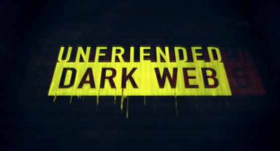 Unfriended: Dark Web wardrives straight into the bad-tech-film toilet