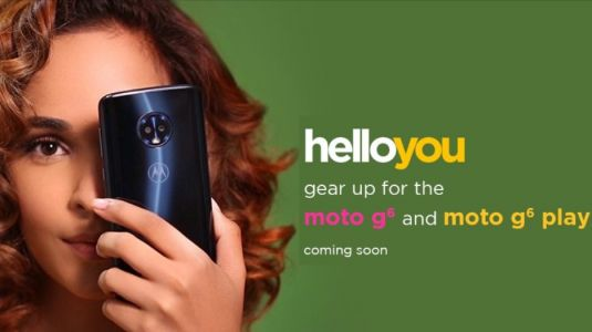 Moto G6, G6 Play will be coming to India 'soon'