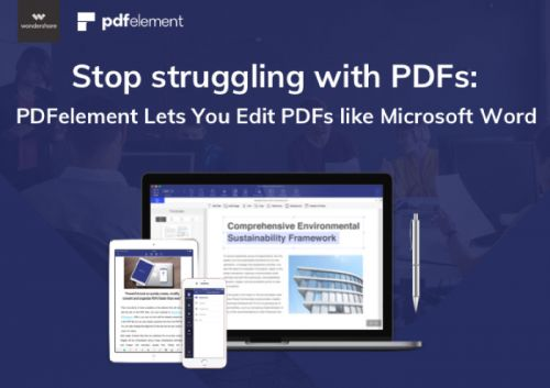 Stop struggling with PDFs: PDFelement Lets You Edit PDFs like Microsoft Word
