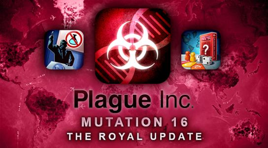 "Never Mind the Royal Wedding this Saturday, 'Plague Inc' is Getting ""The Royal Update"" with Two New Scenarios and a Refreshed UI"