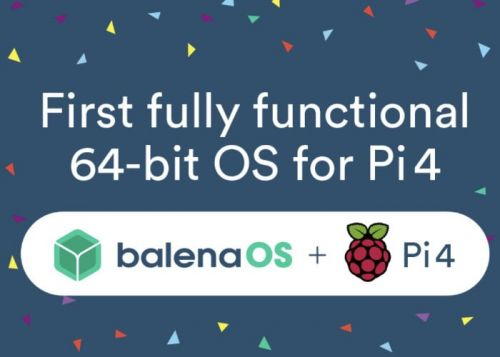 BalenaOS 64-bit Raspberry Pi OS released