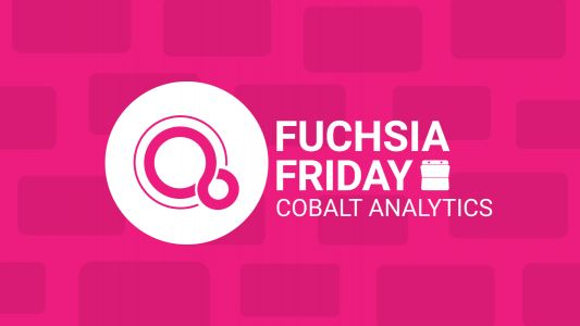 Fuchsia Friday: 'Cobalt' is OS-wide Google Analytics