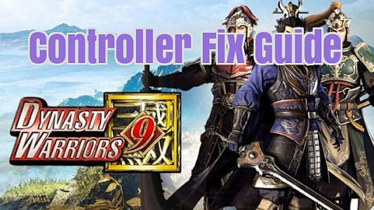 Dynasty Warriors 9: Controller and Gamepad Fix Guide