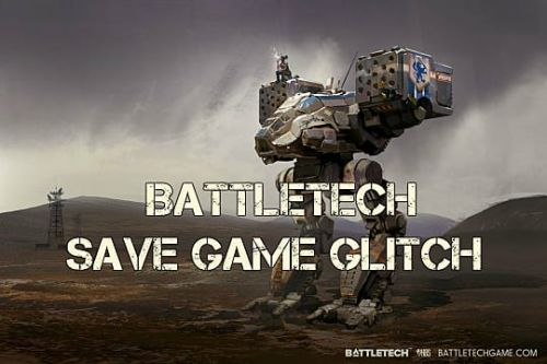 BattleTech Save Game Bug Workaround