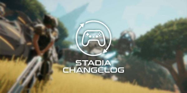 Stadia Changelog: Skyclimbers is officially coming to Stadia, 5 new games, more