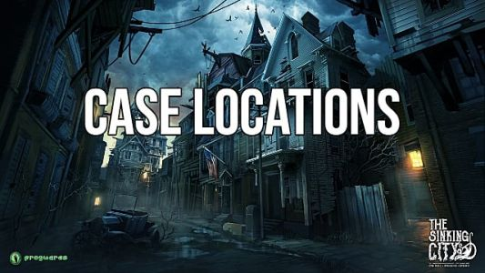 The Sinking City Side Case And Main Quest Locations