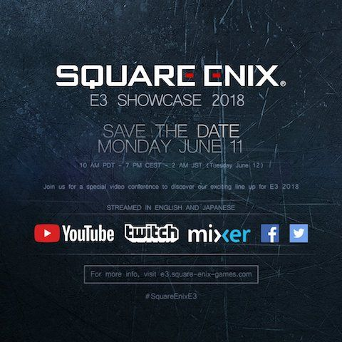 Square Enix E3 2018 Showcase Confirmed