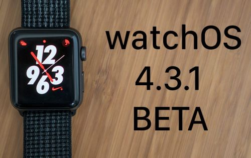 Apple Seeds Second Beta of watchOS 4.3.1 to Developers