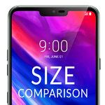 LG G7 ThinQ size comparison vs Galaxy S9, S9+, LG V30, Pixel 2 XL, iPhone X, OnePlus 5T