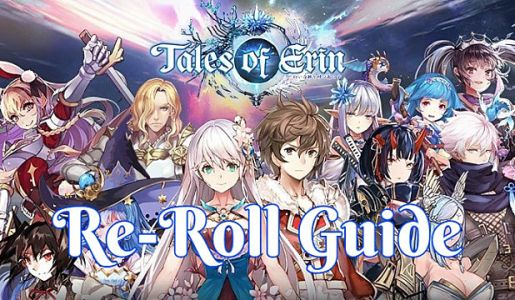 Tales Of Erin Definitive Re-Rolling Guide
