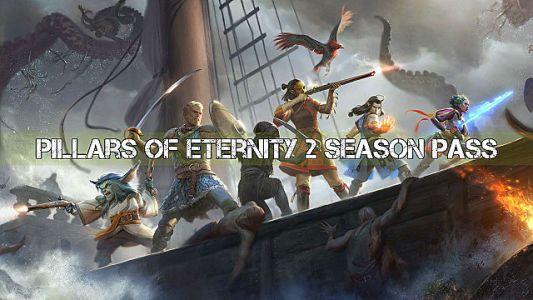 Ruffians, Secrets, and Mystics Await in Pillars of Eternity 2 Season Pass