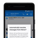 Facebook Messenger will soon be able to automatically translate messages