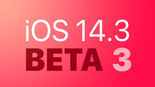 Apple Releases Third Betas of iOS 14.3 and iPadOS 14.3 to Developers