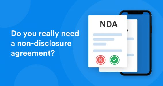 Do you really need a non-disclosure agreement?