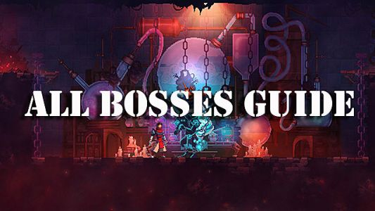 Dead Cells Guide: How to Defeat All Bosses
