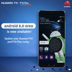 Android 8.0 Oreo is now rolling out for the Huawei P10 and P10 Plus