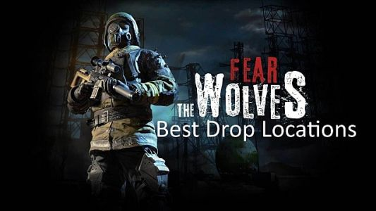 Fear The Wolves Guide: Best Drop Locations