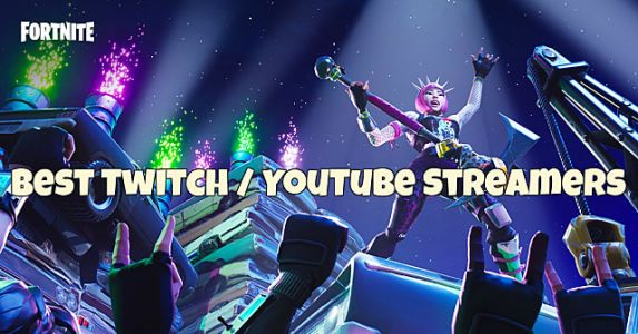 8 Epic Fortnite Streamers You Can't Afford to Miss