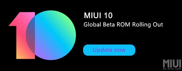 MIUI 10 Global Beta Starts Rolling Out To Xiaomi's Phones