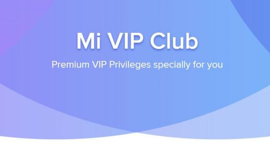 Xiaomi launches Mi VIP club rewards program in India