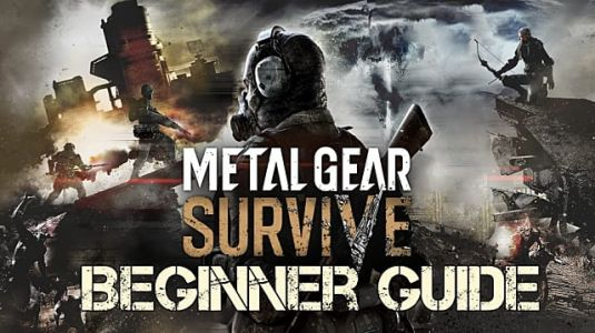 Metal Gear Survive Beginner's Guide to Survival Strategy