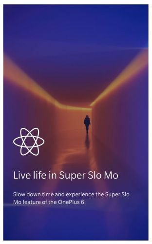 """Confirmed: OnePlus 6 Coming With """"Super Slo Mo"""" Camera Mode"""