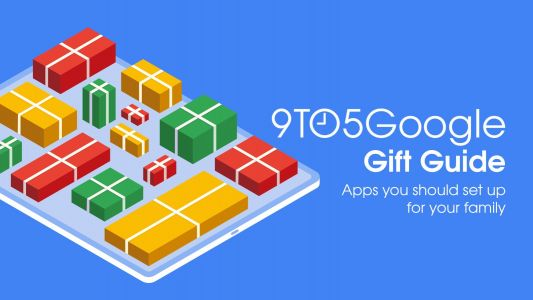 9to5Google Gift Guide: Apps you should absolutely set up for your family