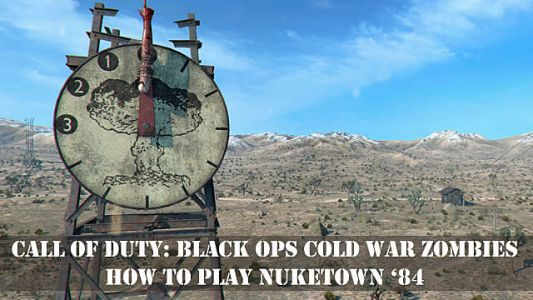 Black Ops Cold War Zombies - How to Play Nuketown '84