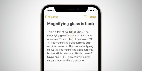 IOS 15 brings back the magnifying glass for accurate text selection