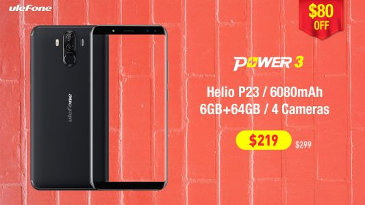 Ulefone Power 3 & Power 3S Now On Sale, Prices Start From $179