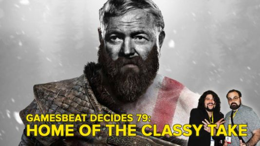 GamesBeat Decides 79: Home of the classy take