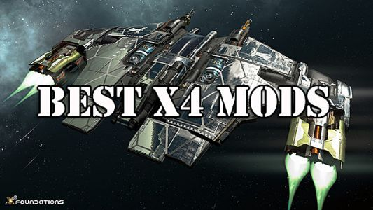 11 Best X4 Foundations Mods for Space Exploration