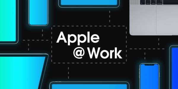 Apple Work Podcast: iOS 14 and macOS Big Sur bring new password technology to market