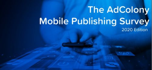 AdColony: 89% of mobile app and game publishers use video ads