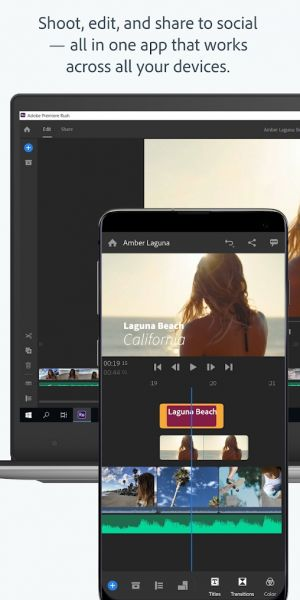 Edit And Share Pro-Quality Video With Adobe Premiere Rush
