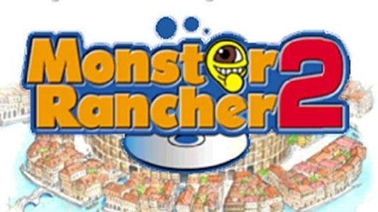 Enhanced Port of Monster Rancher 2 Heads to Nintendo Switch & Mobile in Japan
