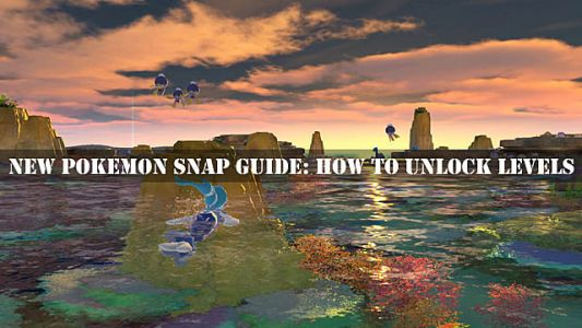 New Pokemon Snap Guide: How to Unlock Levels