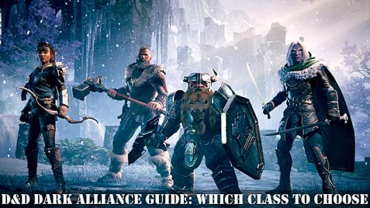 Dungeons & Dragons: Dark Alliance - Which Class to Choose