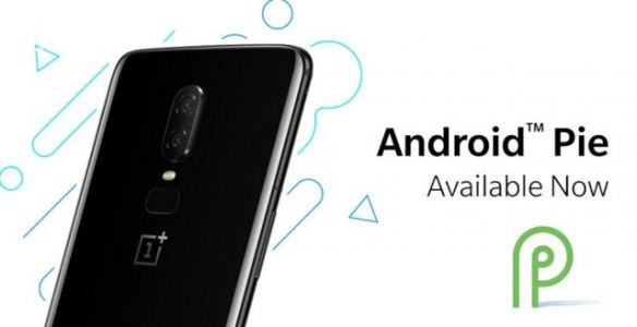 Android 9.0 Pie Now Available For The OnePlus 6