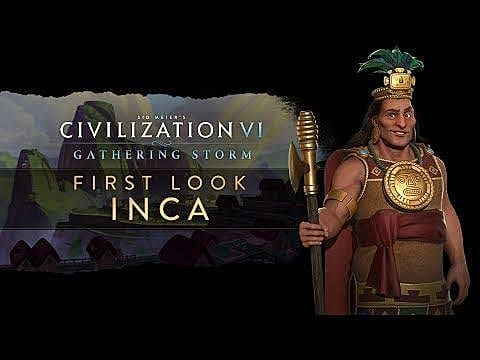 Inca Announced for Civilization 6's Upcoming Expansion, Gathering Storm