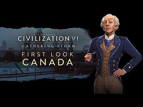 Canada Announced for Civilization 6: Gathering Storm