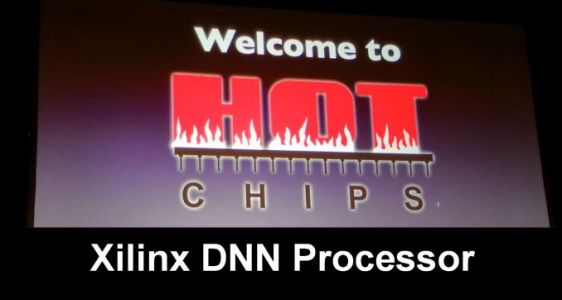 Hot Chips 2018: Xilinx DNN Processors Live Blog