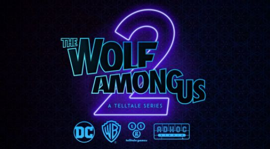 Telltale confirms it will make The Wolf Among Us 2